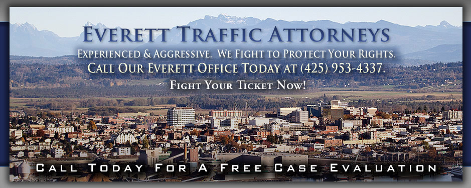 Experienced and Aggressive Everett Traffic Attorneys