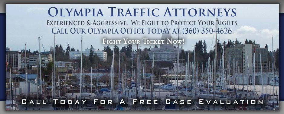 Experienced and Aggressive Olympia Traffic Attorneys