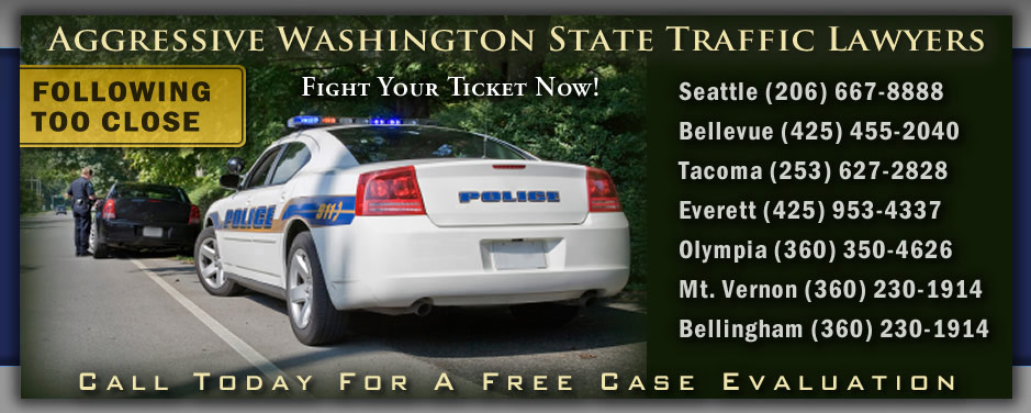 Washington Following Too Close Ticket Attorneys