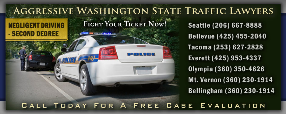 Washington Negligent Driving 2nd Degree Ticket Attorneys