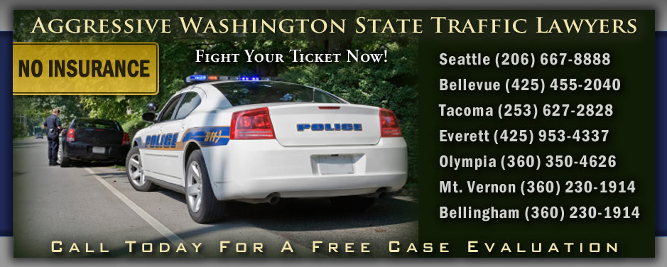 Washington No Insurance Ticket Attorneys